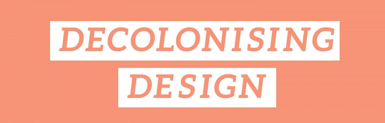 Decolonising Design